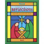 Catholic Reflections Book B