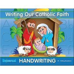 Writing Our Catholic Faith - Pre-K Writing Readiness