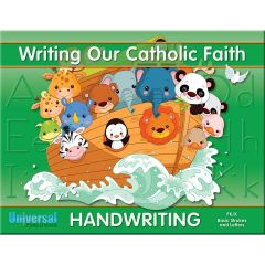 Writing Our Catholic Faith - Pre-K/K Basic Strokes & Letters