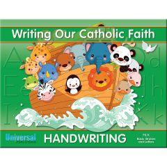 Writing Our Catholic Faith - Pre-K/K Basic Strokes & Letters