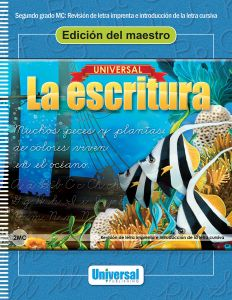 Universal La escritura: Edición del maestro (Revisión de letra imprenta e introducción de la letra cursiva)