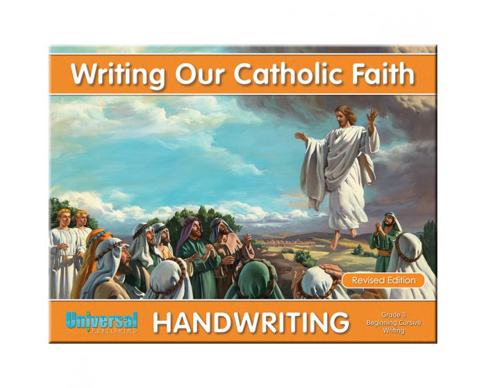 Writing Our Catholic Faith Grade 3 (Beginning Cursive Writing)