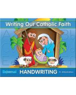 Writing Our Catholic Faith Grade PK (Writing Readiness)