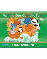 Writing Our Catholic Faith Grade PK/K (Basic Strokes and Letters)