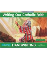Writing Our Catholic Faith Grade 1 (Manuscript Writing)