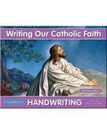 Writing Our Catholic Faith Grade 2M (Manuscript Writing)