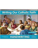 Writing Our Catholic Faith Grade 2MC (Introduction to Cursive)