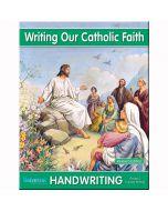 Writing Our Catholic Faith Grade 5 (Cursive Writing)