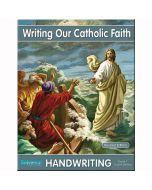 Writing Our Catholic Faith Grade 7 (Cursive Writing)