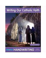 Writing Our Catholic Faith Grade 8 (Cursive Writing)