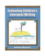 Evaluating Children's Emergent Writing