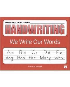 Original Handwriting: We Write Our Words