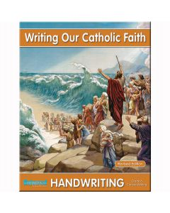 Handwriting - Writing Our Catholic Faith - Grade 6