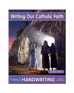 Handwriting-Writing Our Catholic Faith - Grade 8