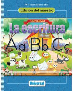 Universal La escritura: Edición del maestro (Trazos básicos y letras)